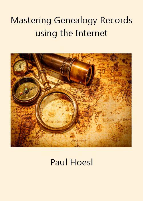 eBook: Mastering Genealogy Records using the Internet